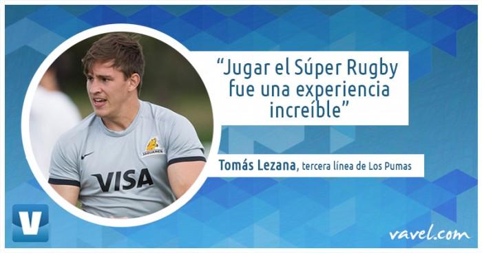 """Entrevista. Tomás Lezana: """"Voy a hacer todo lo posible para estar en el último tramo del Rugby Championship"""""""