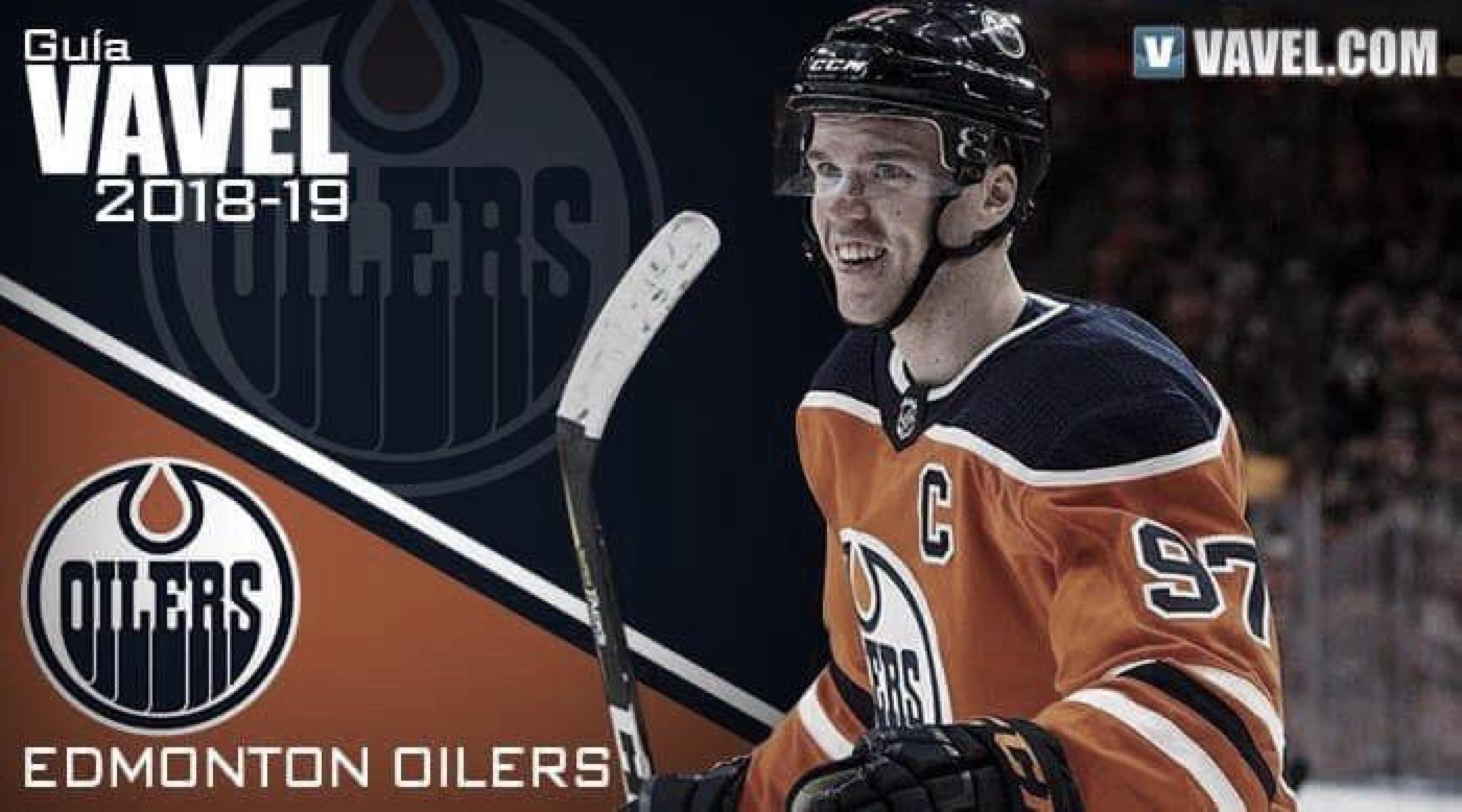 Guía VAVEL Edmonton Oilers 2018/19: a remontar el vuelo