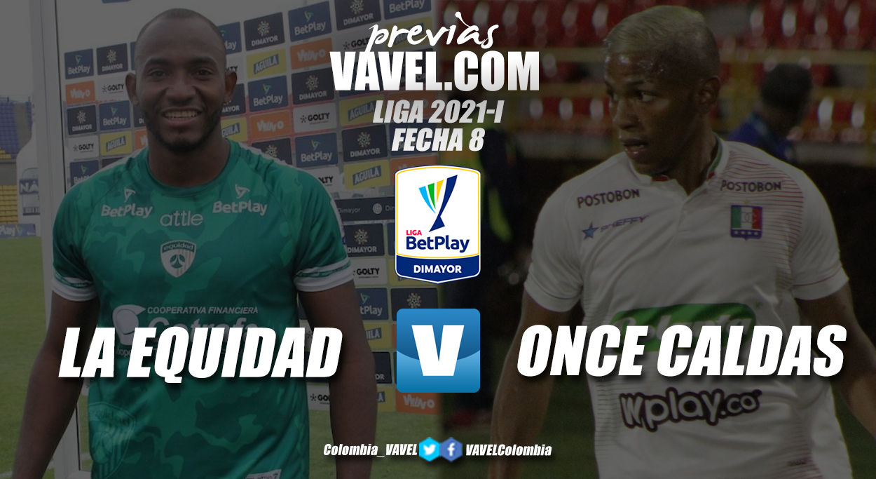 Previa La Equidad vs Once Caldas: a recomponer el camino en la liga