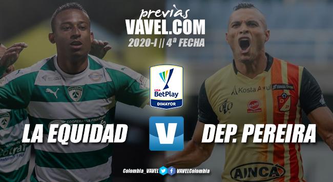 Previa La Equidad vs. Deportivo Pereira: duelo por la urgencia de los puntos