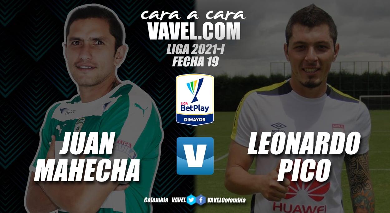Cara a cara: Juan Mahecha vs. Leonardo Pico