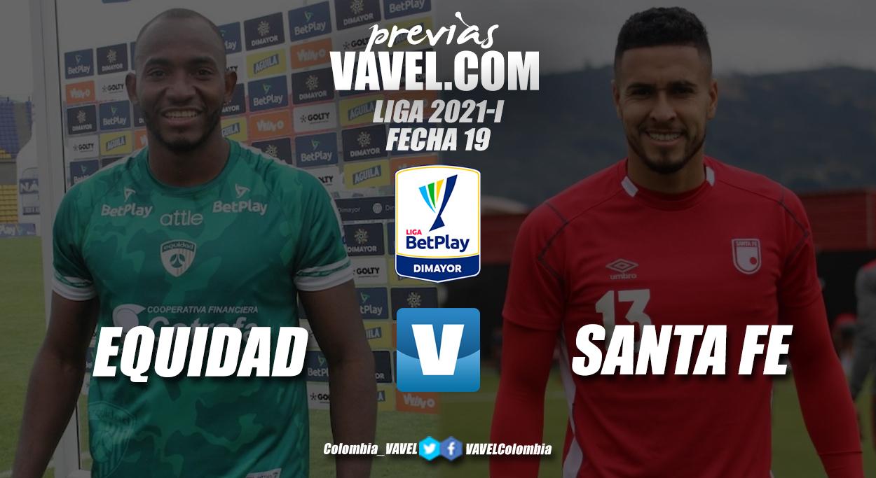 Previa La Equidad vs Independiente Santa Fe: choque que guarda las apariencias