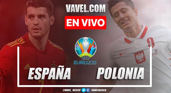 Goles y resumen del España 1-1 Poloniaen Euro 2020