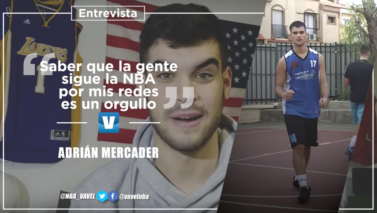 """Entrevista a Adrián Mercader: """"Saber que la gente sigue la NBA por mis redes es un orgullo"""""""