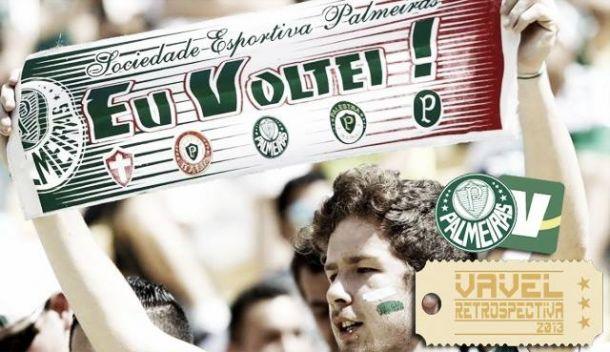 Palmeiras 2013: o ano da redenção do Verdão
