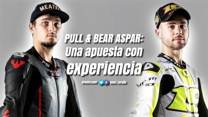 Pull & Bear Aspar Team: Una apuesta con experiencia.