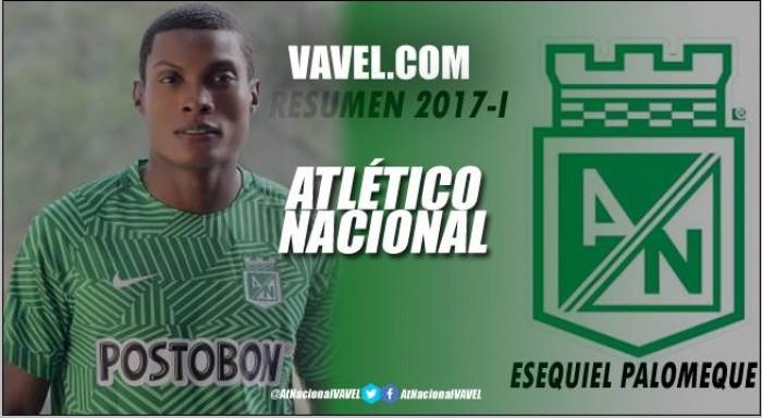 Resumen 2017-I Atlético Nacional: Ezequiel Palomeque, un líder defensivo impensado