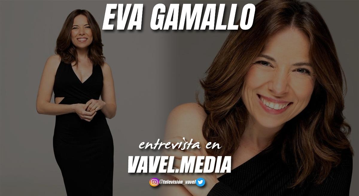 """Entrevista. Eva Gamallo: """"Gabriela es un personaje muy especial para mi, me ha aportado muchas cosas positivas"""""""