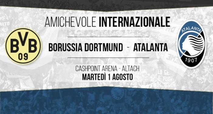 Atalanta, appuntamento con l'Europa: oggi amichevole contro il Borussia Dortmund