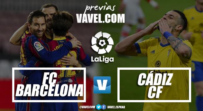 Previa FC Barcelona-Cádiz CF: En busca de un cambio de mentalidad