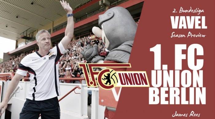 1. FC Union Berlin - 2. Bundesliga 2016-17 season preview: Big ambitions as the Keller era begins
