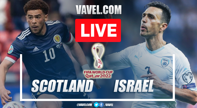 Goals and Highlights: Scotland 3-2 Israel in 2022 World Cup Qualifiers