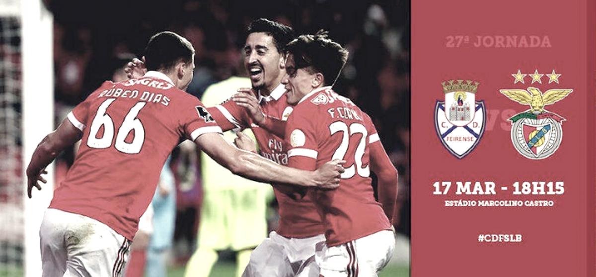 Previa Feirense-Benfica: ganar o ganar