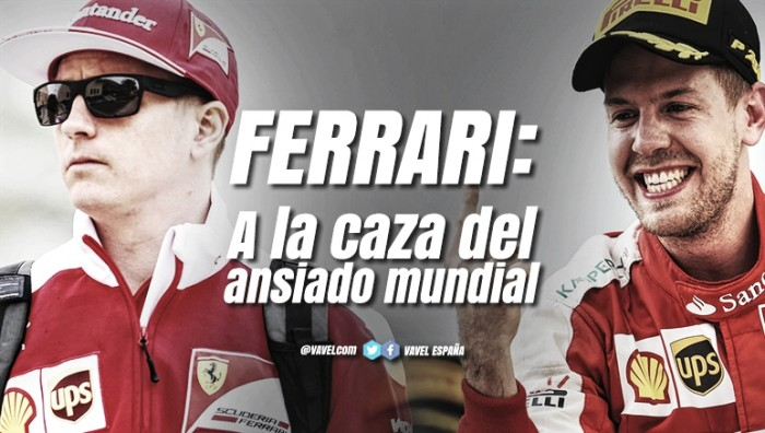 Ferrari: A la caza del ansiado mundial