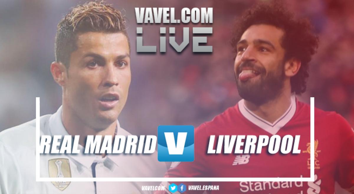 Real Madrid vs Liverpool en vivo y en directo online en Final Champions League 2018 (0-0)