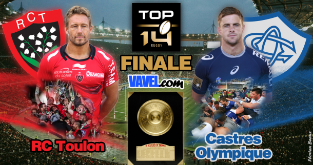 Live finale Top 14: Castres Olympique - Rugby Club Toulonnais en direct