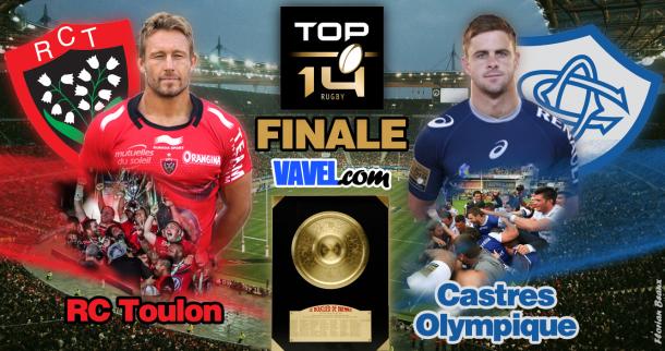 Live finale Top 14: Castres Olympique vs Rugby Club Toulonnais en direct