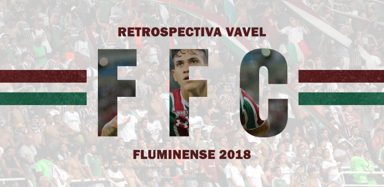 RETROSPECTIVA VAVEL: Fluminense encerra 2018 com frustrações e incertezas