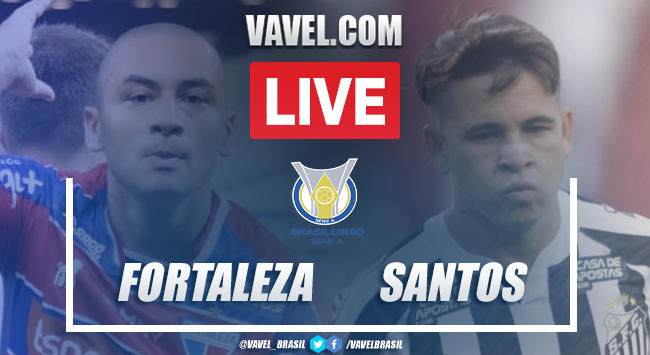Gols e melhores momentos de Fortaleza x Santos pelo Campeonato Brasileiro (2-0)