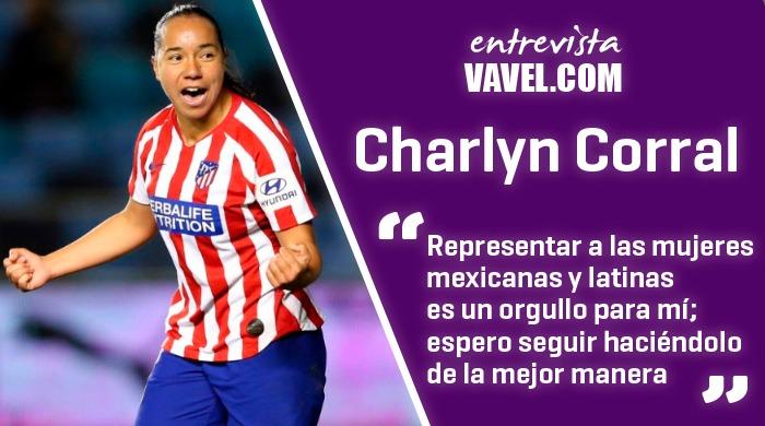 """Entrevista a Charlyn Corral: """"Al final todo vale la pena, soy una afortunada de vivir lo que estoy viviendo"""""""