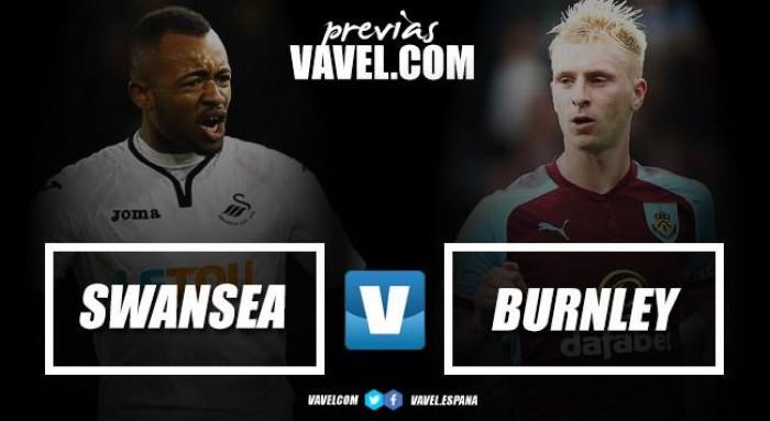 Previa Swansea - Burnley: hora de remontar el vuelo