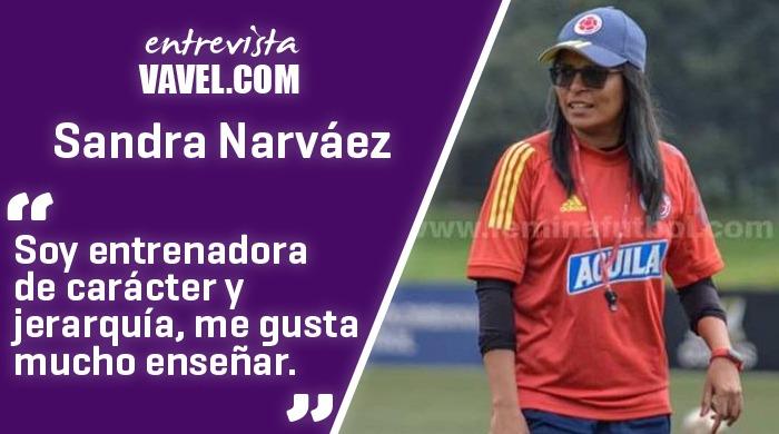 """Entrevista a Sandra Narváez: """"Me motivó a ser entrenadora que no valoraran a las mujeres"""""""