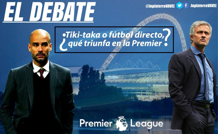 El debate: ¿tiki-taka o fútbol directo, qué triunfa en la Premier?