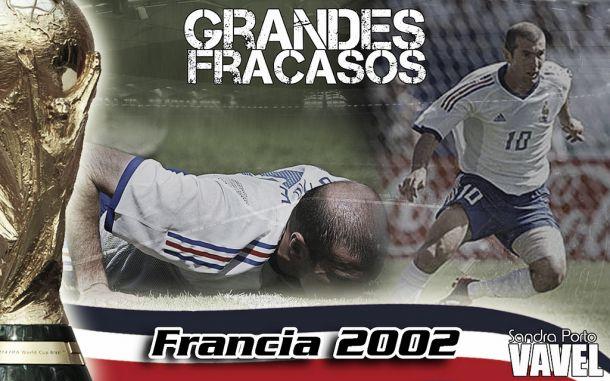 Grandes fracasos: Francia 2002