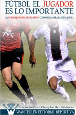 """Fran Cervera publica el libro: """"Fútbol: el jugador es lo importante"""""""