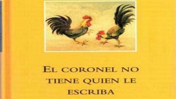 El coronel no tiene quien le escriba, de García Márquez