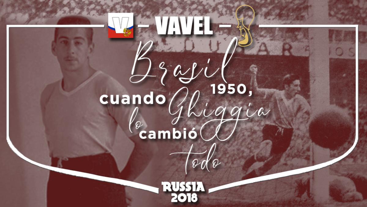 Brasil 1950, cuando Ghiggia lo cambió todo