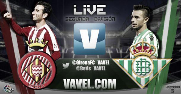 Girona - Real Betis en directo online