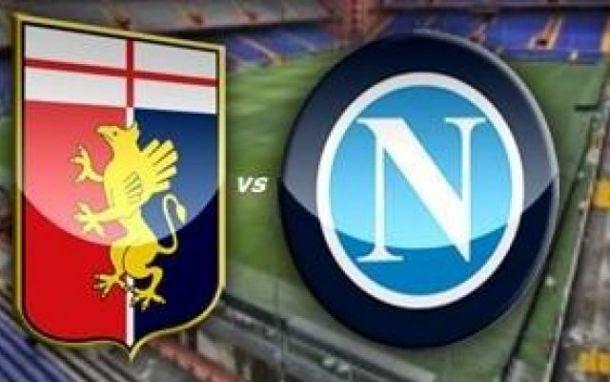 Genoa - Napoli : l'occasione degli azzurri