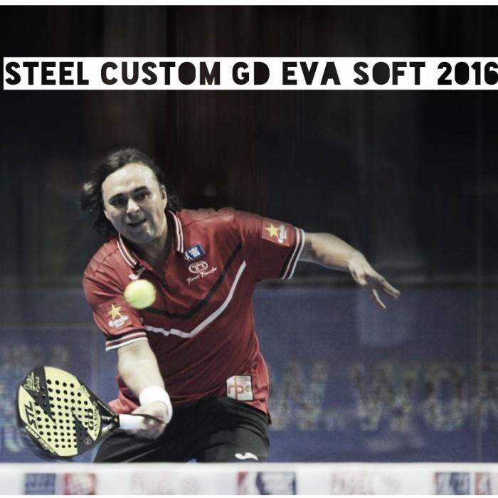 Hoy analizamos la Steel Custom GD Eva Soft 2016