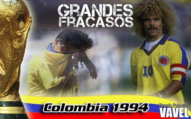 Grandes fracasos: Colombia 1994