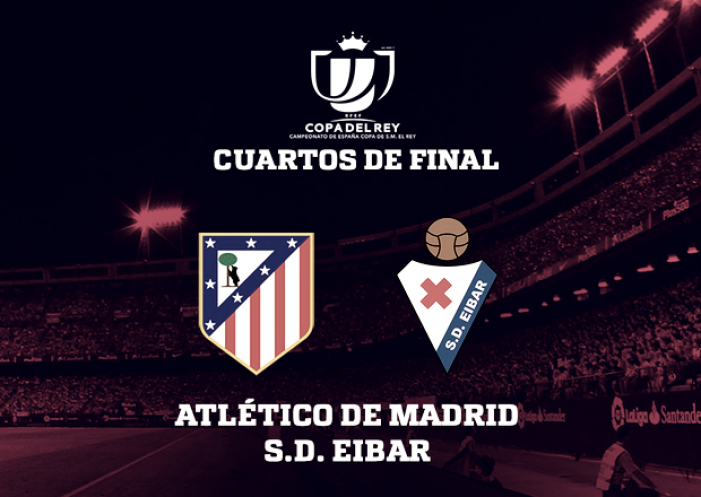 El Atleti se enfrentará al Eibar en cuartos de final de Copa del Rey ...