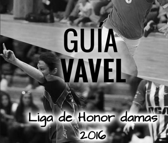 Guía VAVEL Liga de Honor Damas 2016