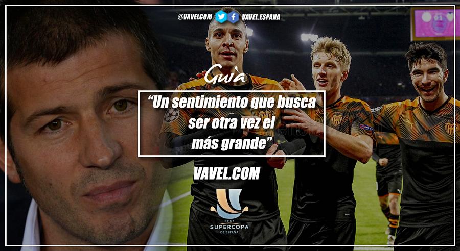 Guía VAVEL Supercopa de España 2020: Valencia CF, un sentimiento que busca ser otra vez el más grande