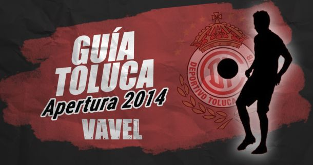 Guía VAVEL Apertura 2014: Deportivo Toluca