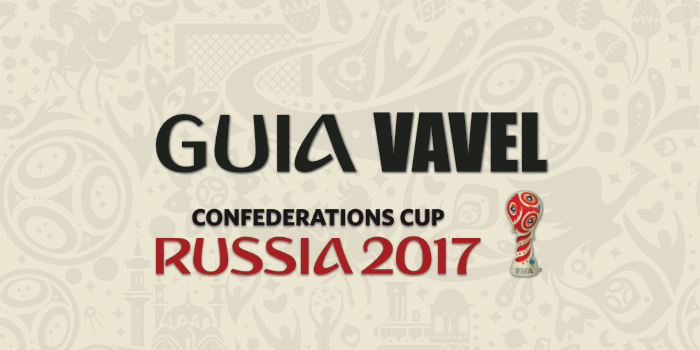 Guía VAVEL de la Copa Confederaciones 2017