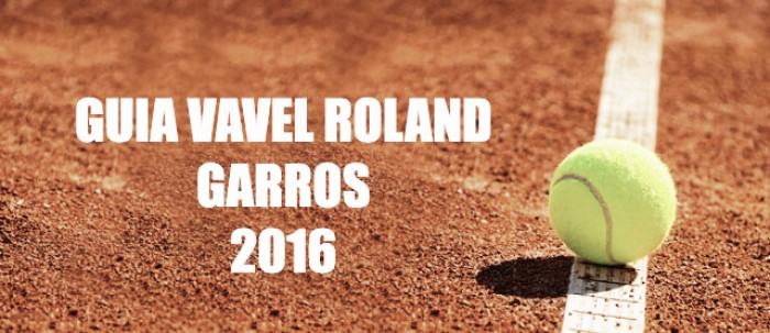 Guía VAVEL España Roland Garros 2016
