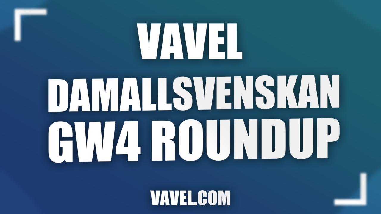OBOS Damallsvenskan Round 4 Roundup