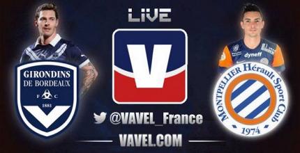 Live Girondins de Bordeaux - Montpellier, le match en direct