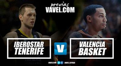Previa Iberostar Tenerife - Valencia Basket: partidazo de campeones en Canarias