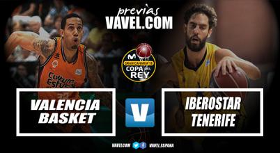Previa Valencia - Iberostar Tenerife: el Supercampeón inicia la Copa contra la ilusión tinerfeña