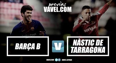 Previa Barça B – Gimnàstic de Tarragona: derbi de rachas en el Mini Estadi