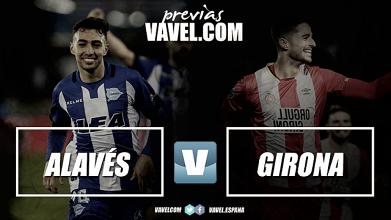 Previa Deportivo Alavés - Girona FC: recuperar la senda de la victoria
