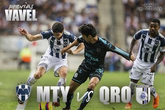Previa Monterrey - Querétaro: a seguir con paso firme en Liga