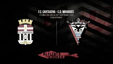 Previa. FC Cartagena - CD Mirandés: La ilusión de la copa