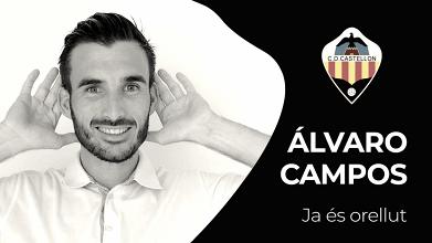 Álvaro Campos, primer fichaje del Castellón en su regreso a Segunda B